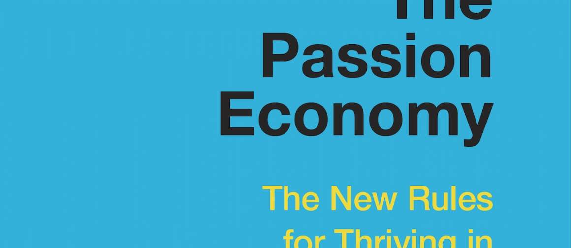 The Passion Economy for Creatives